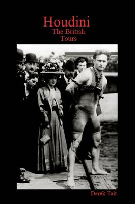 Houdini: The British Tours