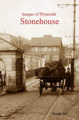 Images of Plymouth: Stonehouse