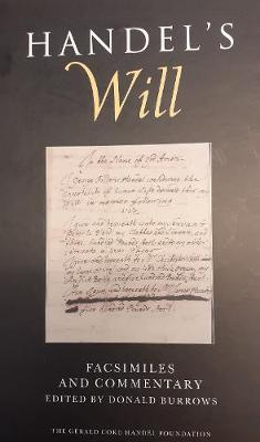 Handel's Will: Facsimiles and Commentary