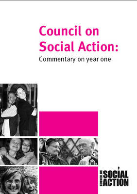 Council on Social Action: Commentary on Year One