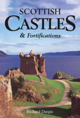 Scottish Castles and Fortifications