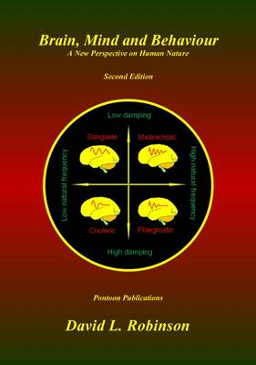 Brain, Mind and Behaviour: A New Perspective on Human Nature