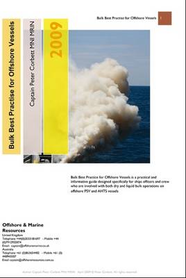 Bulk Best Practise for Offshore Vessels: Dry Bulk and Oil Based Mud Cargo Systems and Their Operation