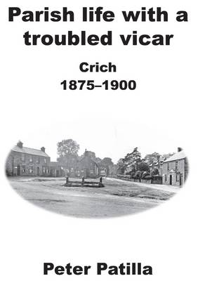 Parish Life with a Troubled Vicar: Crich 1875-1900