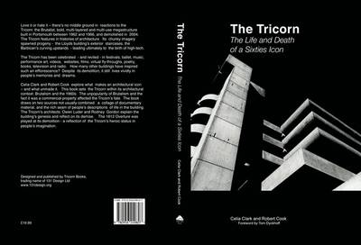 The Tricorn: Life and Death of a Sixties Icon