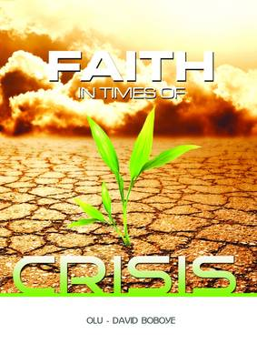 Faith in Times of Crisis