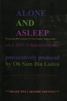 Alone and Asleep: 2011: a Spacer's Odyssey