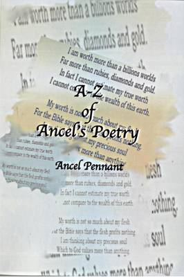 A-Z of Ancel's Poetry