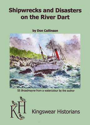 Shipwrecks and Disasters on the River Dart