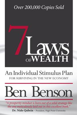7 Laws of Wealth: An Individual Stimulus Plan for Surviving in the New Economy