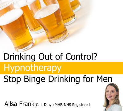Stop Binge Drinking for Men: Change Your Drinking Habits with Hypnotherapy