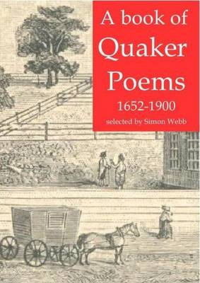 A Book of Quaker Poems: Selected by Simon Webb