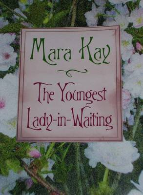 The Youngest Lady in Waiting