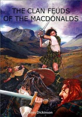 The Clan Feuds of the MacDonalds