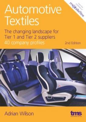 Automotive Textiles: The Changing Landscape for Tier 1 and Tier 2 Suppliers
