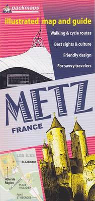 Metz, Illustrated Map & Guide