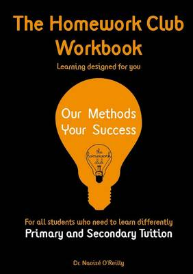 The Homework Club Workbook: Primary and Secondary Tuition