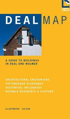 Deal Map: A Guide to Buildings in Deal and Walmer