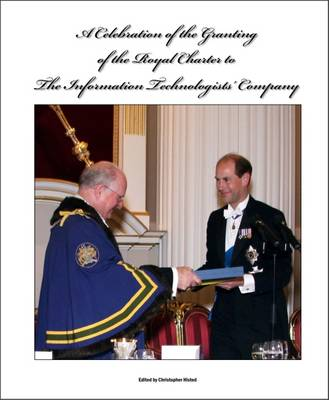 A Celebration of the Granting of the Royal Charter: June 2010
