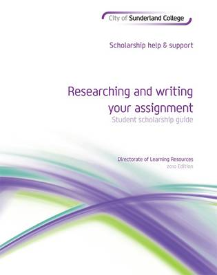Researching and Writing Your Assignment: Student Scholarship Guide