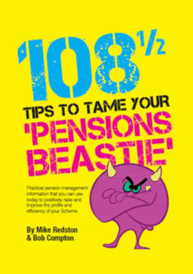 108 1/2 Tips to Tame Your Pensions Beastie