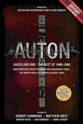 Auton: Shock and Awe: Dark Dispatches from the Doctor Who Wilderness Years