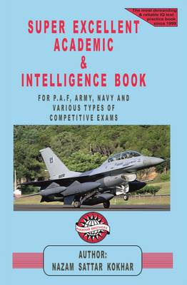 Super Excellent Academic & Intelligence Book: Army, Navy & Air Force IQ Book