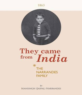 They Came from India: The Narrandes Family