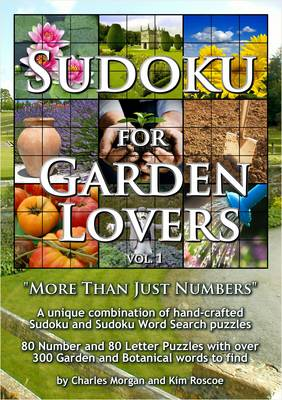 Sudoku for Garden Lovers: More Than Just Numbers: v. 1