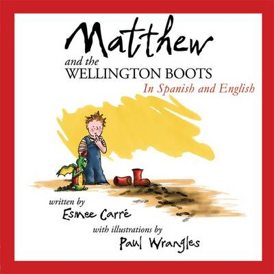 Matthew and the Wellington Boots (Espanol/English)