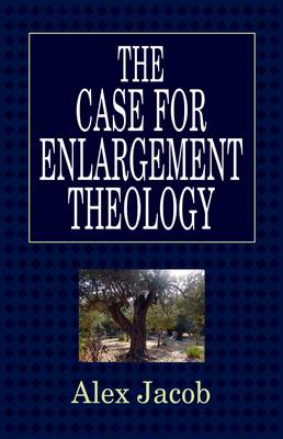 The Case For Enlargement Theology
