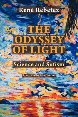 The Odyssey of Light: Science and Sufism