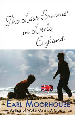 The Last Summer in Little England