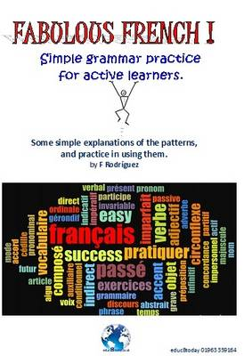 Fabulous French!: Simple Grammar Practice for Active Learners