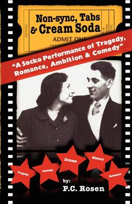 Non-Sync, Tabs & Cream Soda: A Socko Performance of Tragedy, Romance, Ambition & Comedy: v. 1
