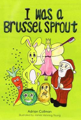 I Was a Brussel Sprout