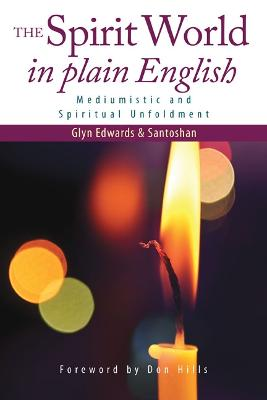 The Spirit World in Plain English: Mediumistic and Spiritual Unfoldment