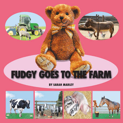 Fudgy Goes to the Farm
