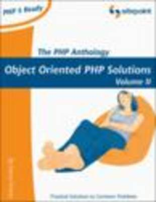 The PHP Anthology: Volume 2: Applications