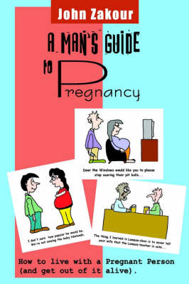 A Man's Guide to Pregnancy
