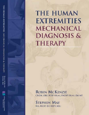 The Human Extremities: Mechanical Diagnosis and Therapy