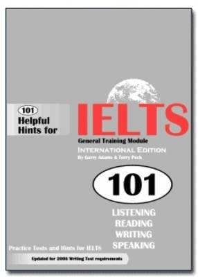 101 Helpful Hints for IELTS General Training Module (Book only)