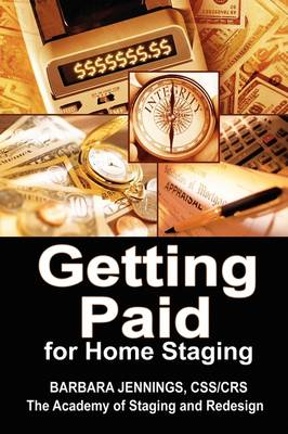 Getting Paid! Financial Strategies for Home Stagers