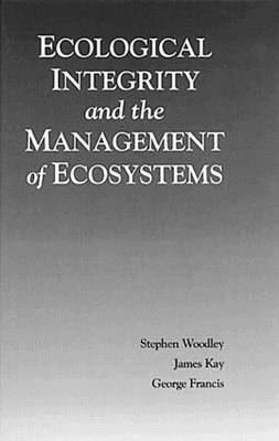 Ecological Integrity and the Management of Ecosystems