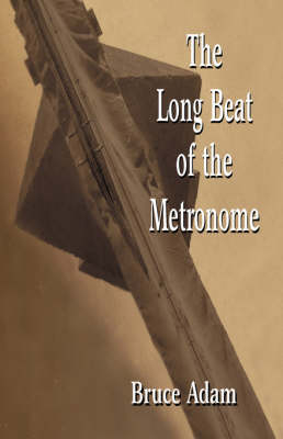 The Long Beat of the Metronome