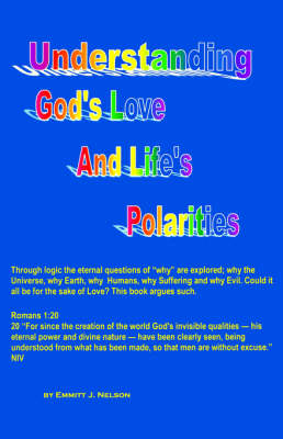 Understanding God's Love and Life's Polarities