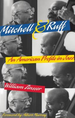 Mitchell & Ruff: An American Profile in Jazz