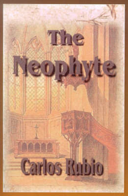 The Neophyte: A Dubious Beginning
