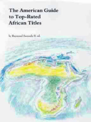 The American Guide to Top-Rated Guide to African Titles