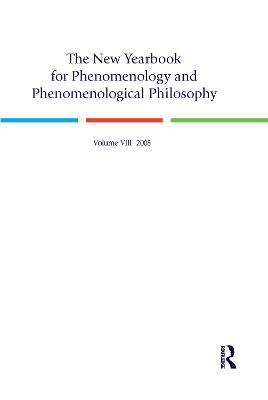 New Yearbook for Phenomenology and Phenomenological Philosophy: Volume 8